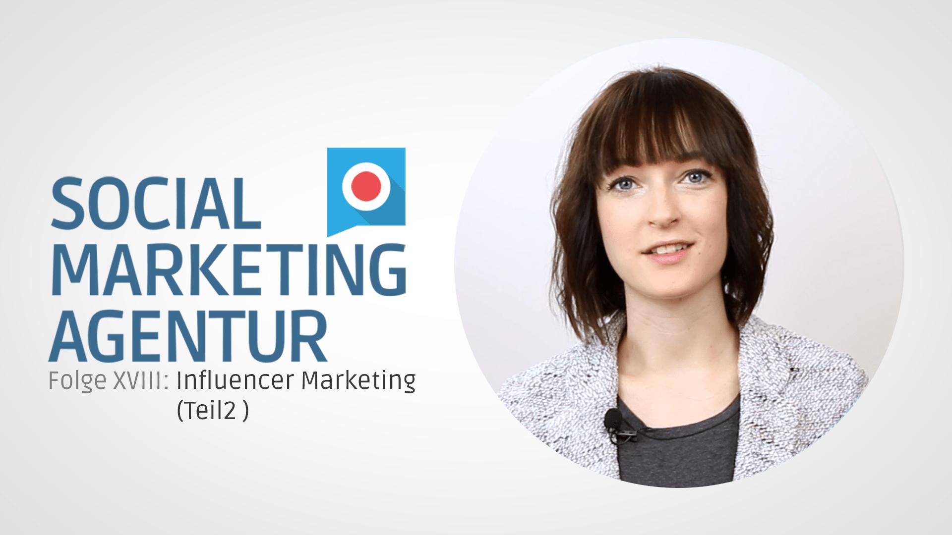 SMA_Thumbnail_Influencer_Marketing_Teil2