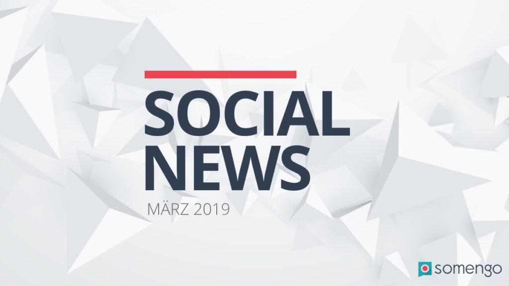 somengo-unsere-Social-News-maerz-2019